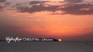 Café del mar Chillout Mix January 2014