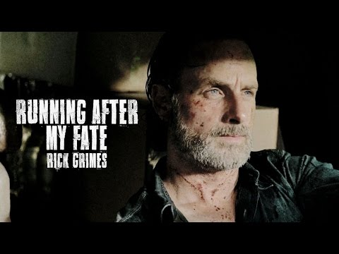 Rick Grimes || Running After My Fate