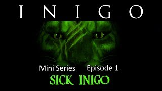Inigo Mini Series - Episode 1: Sick Inigo - Skyrim: Special Edition Modded