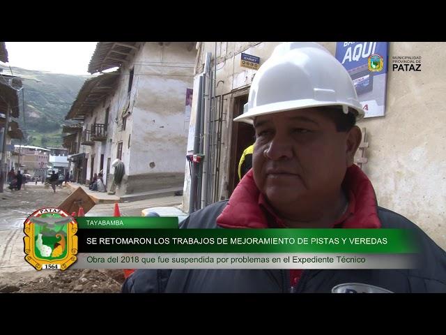 REINICIO DE PISTAS Y VEREDAS EN TAYABAMBA