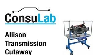 ConsuLab Allison Transmission Cutaway