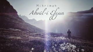 Ahvali Efgan - Mihrimah