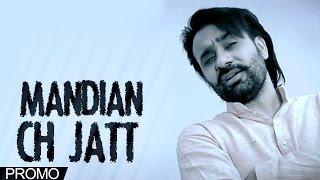 Mandian Ch Jatt - Babbu Maan - Promo - 2014 - Latest Punjabi Songs