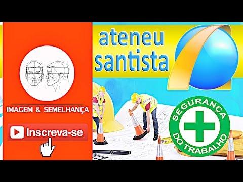 CURSO TÉCNICO EM SEGURANÇA DO TRABALHO - ATENEU SANTISTA