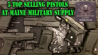 Top 5 Handguns Sold at Maine Military Supply
