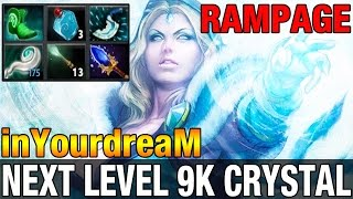 NEXT LEVEL 9K CRYSTAL - inYourdreaM 9K MMR Plays Crystal Maiden - RAMPAGE - Dota 2