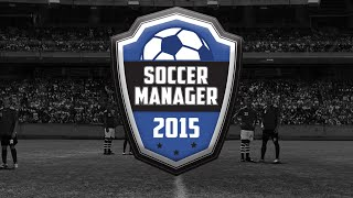 Soccer Manager 2015 Gameplay With United
