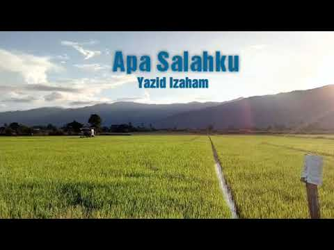 Yazid Izaham - Apa Salahku ( Unofficial Lyrics Video )