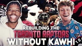rebuilding-the-toronto-raptors-after-kawhi-with-jiedel