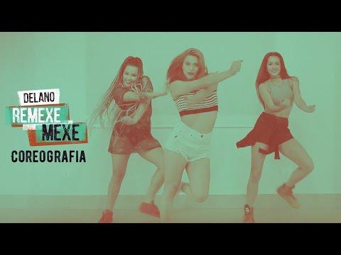 Delano - Remexe Mexe ( Coreografia)