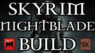 The Elder Scrolls V: Skyrim - Character Creation - Nightblade (Assassin/Mage) Class Build - Part 1
