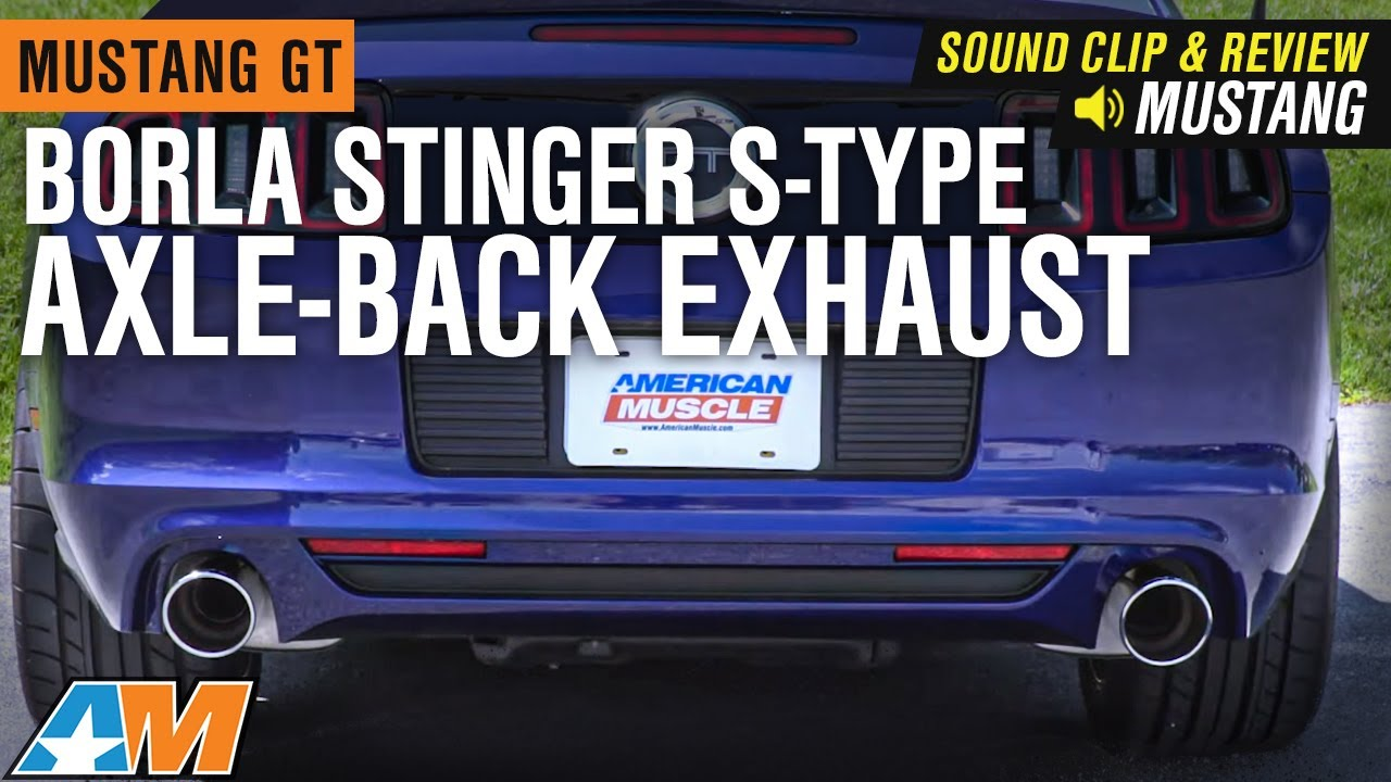 2013 2014 mustang gt borla stinger s type axle back exhaust sound clip review