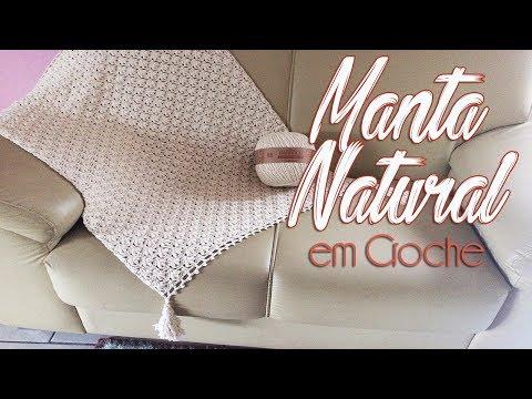 MANTA NATURAL EM CROCHÊ - APENAS UM NOVELO!