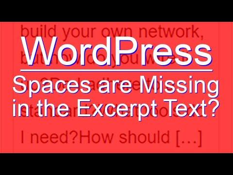 WordPress - No Spaces in the Excerpt Text