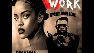 Work - Rihanna (Remix Feat Shabba Ranks)
