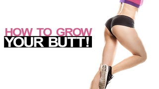 How To Grow Your Butt (4 STRONG BOOTY TECHNIQUES!)