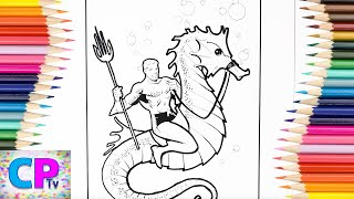 Aquaman Coloring Pages for Kids,How to Color Aquaman Coloring Pages Kids Tv,Aquaman Fun