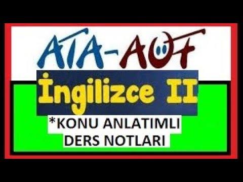 ATA- AÖF İNGİLİZCE-2 ÜNİTE-3-4 KONU ANLATIMLI DERS NOTLARI