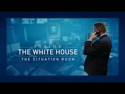 Inside the White House: The Situation Room