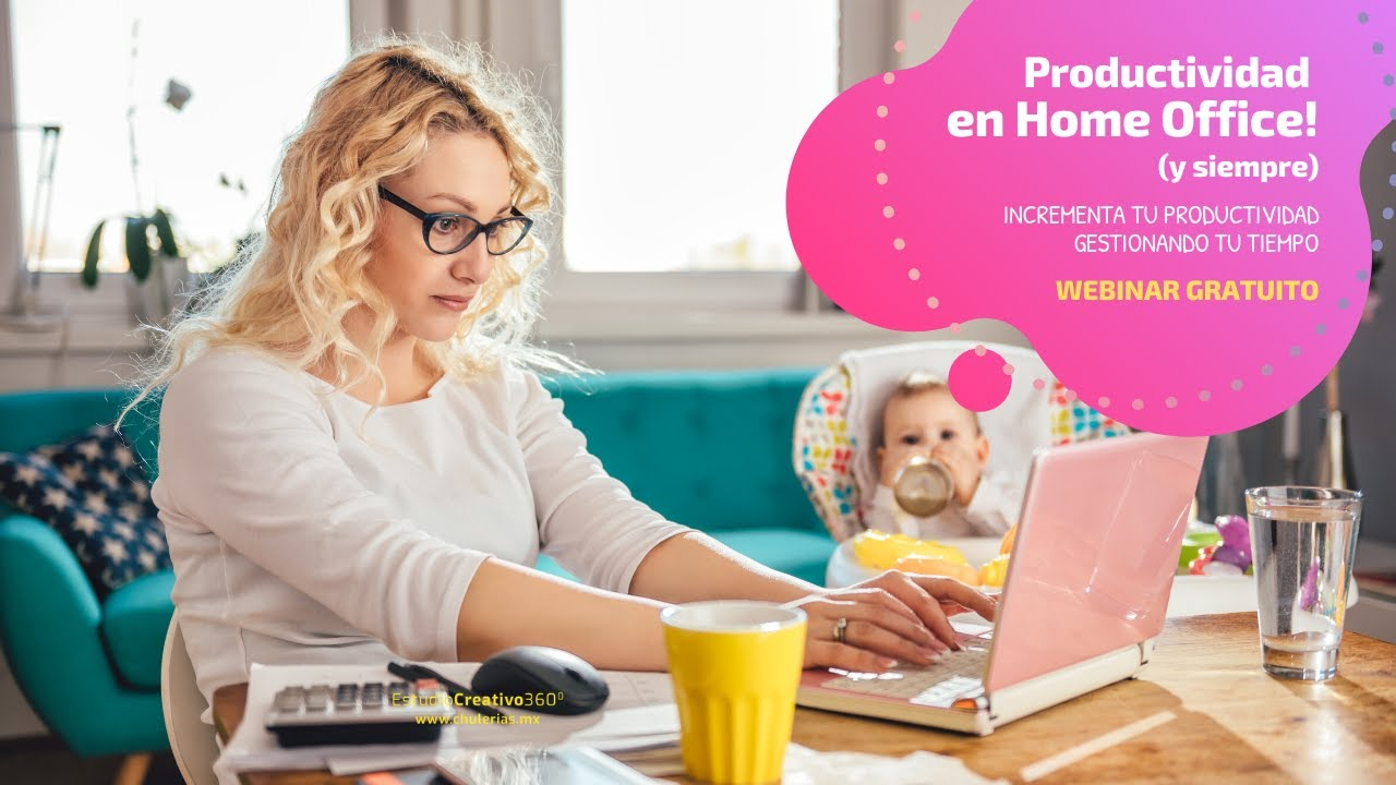 Productividad en Home Office por Alicia Seceñas #Webinar