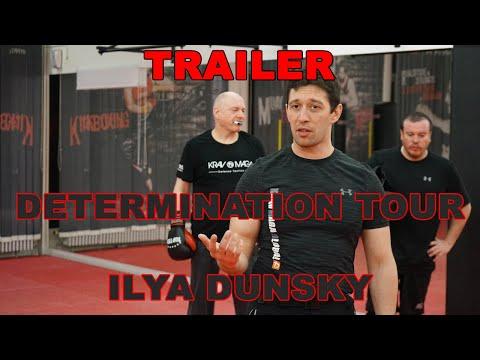 Krav Maga Training / Seminar - ILYA DUNSKY KMG Global TRAILER (Determination Tour 2020)