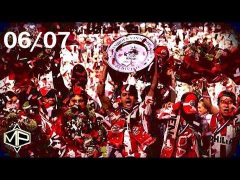 PSV Eindhoven ►Crazy Champions Story ● 2006/2007 ᴴᴰ