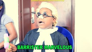 Download Marvelous Comedy - BARRISTER MARVELOUS (Family The Honest Comedy EPISODE 1)