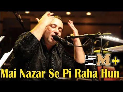 Main Nazar Se Pee Raha Hun  | Rahat Fateh Ali Khan | Ghazal | Virsa Heritage Revived