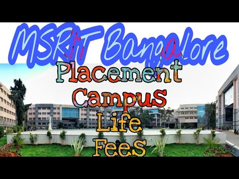 Ramaiah Institute Of Technology (MSRIT) Karnataka | Placements | Cut Off | Campus | Life | FEES