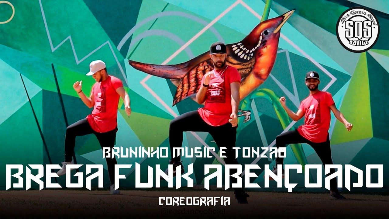 Bruninho Music e Tonzão - Brega Funk abençoado | SQS  Dance (Coreografia Funk Gospel)