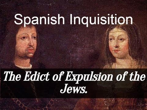 Spanish Inquisition -The Edict of Expulsion of the Jews.