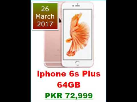 Apple IPhone Prices In Pakistan 26 Mar 2017 7 Plus Iphone 6s SE