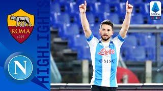 Roma 0-2 Napoli | Doppietta Mertens e sorpasso Champions sui giallorossi! | Serie A TIM