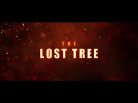 The Lost Tree: Trailer #2