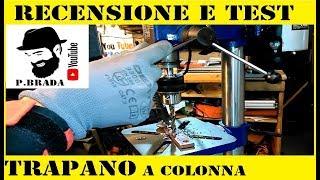 Recensione e test trapano a colonna Einhell Bt Bd501 by Paolo Brada DIY