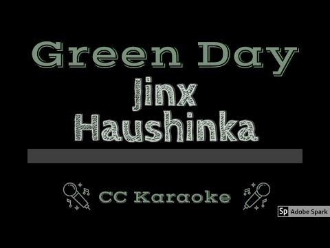 Green Day   Jinx Haushinka CC Karaoke Instrumental