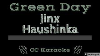 Green Day • Jinx Haushinka (CC) [Karaoke Instrumental Lyrics]