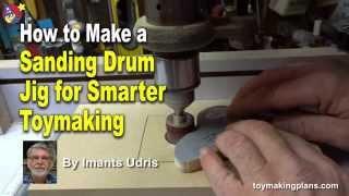 Wood Toy Plans - Sanding Drum Jig