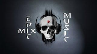 Эпическая музыка. Epic music.