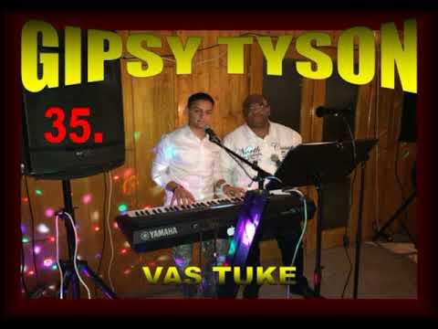 GIPSY TYSON 35. - VAS TUKE