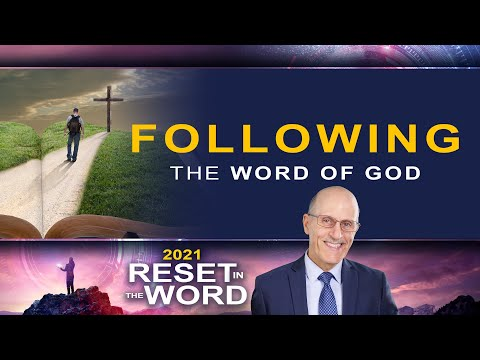 "Reset in the Word: ""Following the Word of God"" with Doug Batchelor"