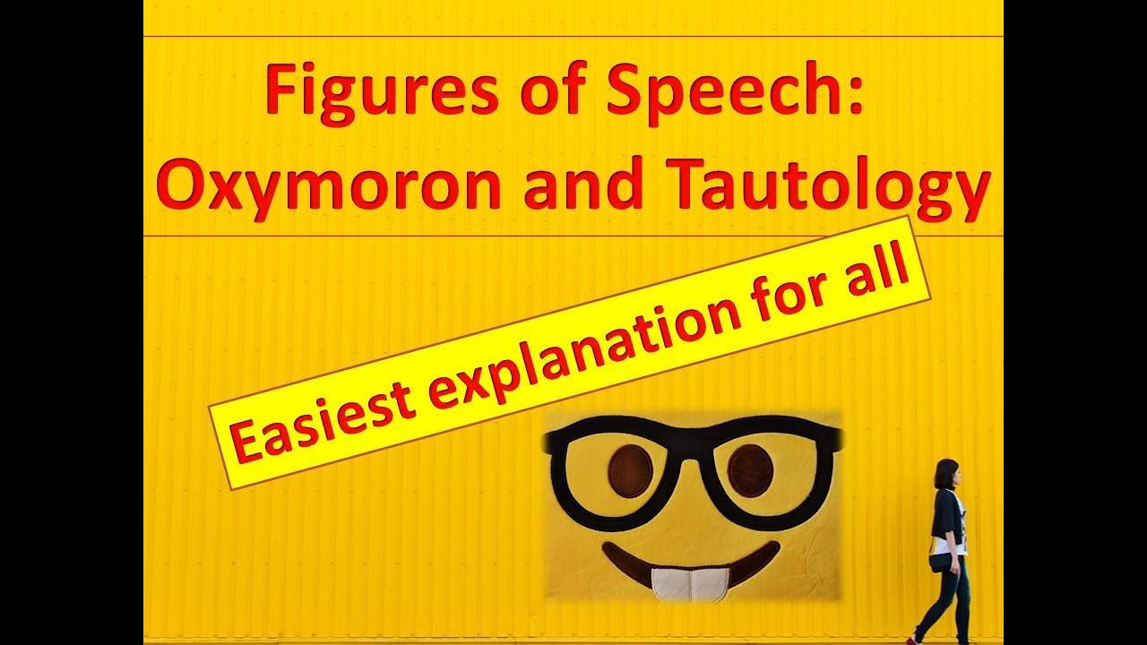 Figure Of Speech Oxymoron Tautology Youtube