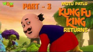 Motu Patlu Kungfu King Returns -Part 3| Movie| Movie Mania - 1 Movie Everyday | Wowkidz