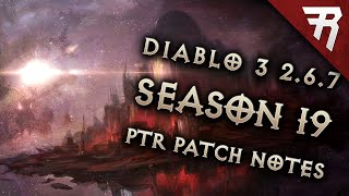 Diablo 3 Season 19 Theme & PTR patch notes revealed: Diablo 3 2.6.7 preview