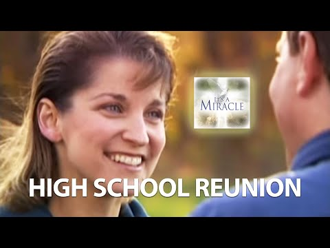 High School Reunion - It's A Miracle