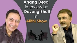 Anang Desai | Famous Khichdi Serial and Movie Actor | Interview by Devang Bhatt