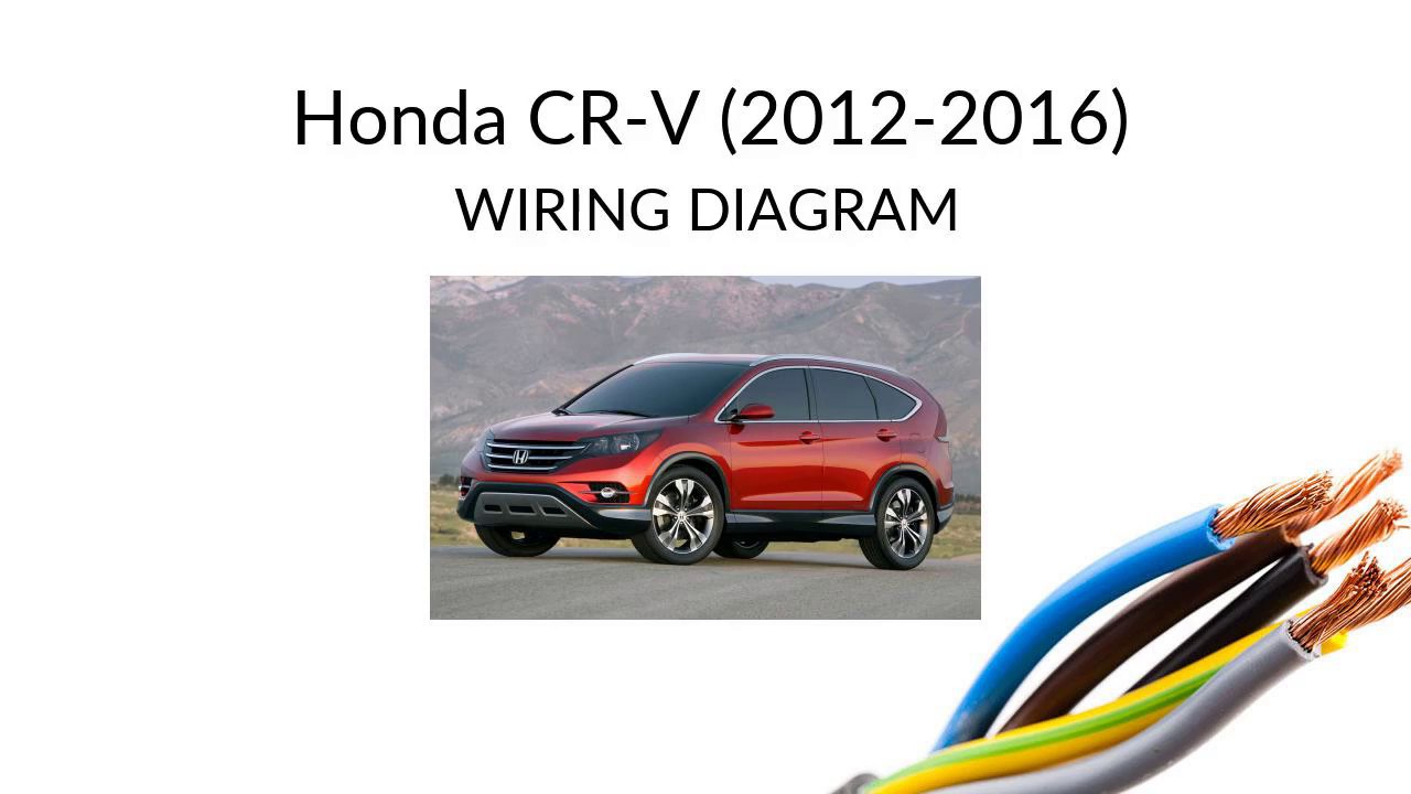 Honda CR-V 2012-2016 wiring diagram harness - YouTubeYouTube