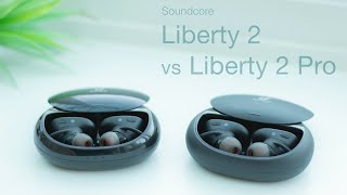 Soundcore Liberty 2 vs Liberty 2 Pro | In-Depth Comparison & Review