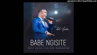 Takie Ndou-Babe Ngisite ,Ngiyabonga