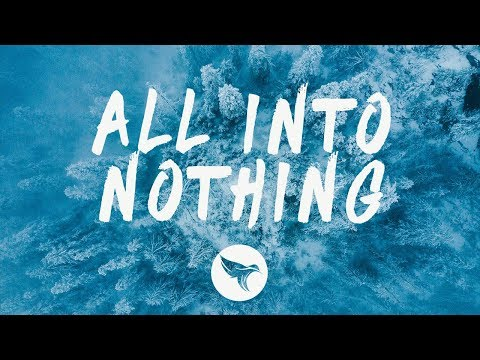 R3HAB & Mokita - All Into Nothing (Lyrics)